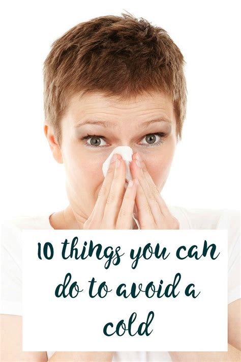 10 Tips On Avoiding Cold by 10 Tips On How To Avoid A Cold