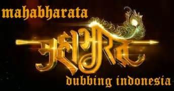 koleksi mahabharata dubbing bahasa indonesia