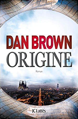 amazon origin dan brown origine dan brown livre pas cher amazon ventes pas