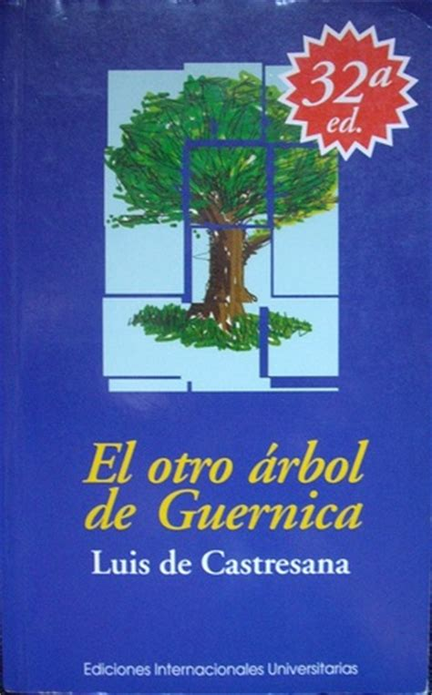 libro el otro arbol de el otro 225 rbol de guernica by luis de castresana reviews discussion bookclubs lists
