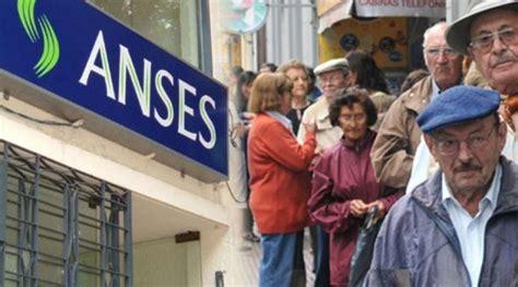 anses jubilados cuantos cobran 2016 anses extiende el plazo para que jubilados acepten el