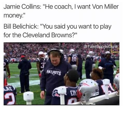 Von Miller Memes - jamie collins he coach i want von miller money bill