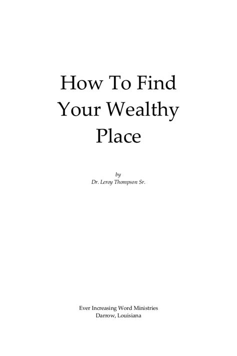 How To Find Rich How To Find Your Wealthy Place Thompson Pdf
