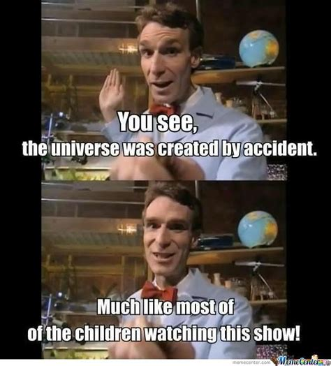 Nye Meme - bill nye by david43 meme center