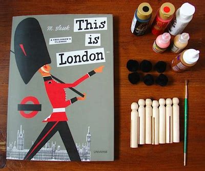 this is london book a book a craft quot this is london quot and queen s guard peg dolls things to make and do crafts