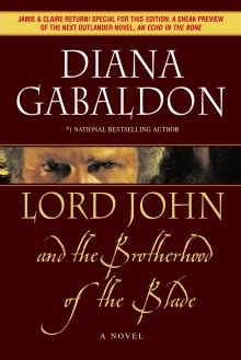 lord and the matter a novel lord grey dianagabaldon lord and the brotherhood of the blade