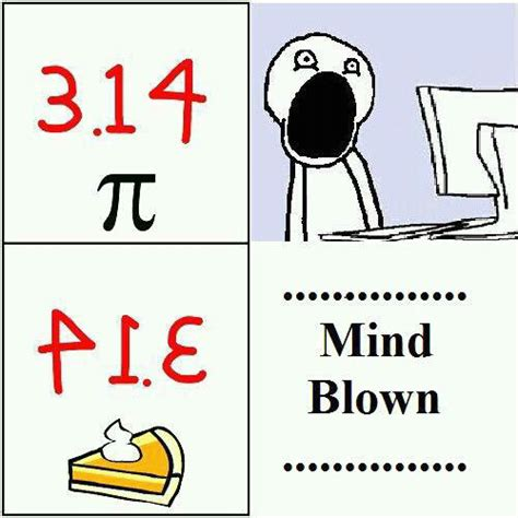 Pie Meme - 11 most irrationally funny pi day memes gifs and comics