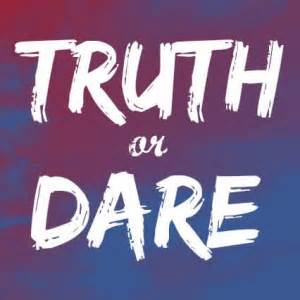 151 truth or dare questions best funny dirty sexy