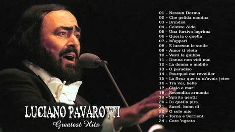 luciano pavarotti the best luciano pavarotti the best of luciano pavarotti