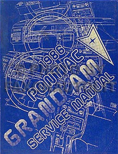 service manuals schematics 1986 pontiac grand am engine control 1986 pontiac grand am repair shop manual original