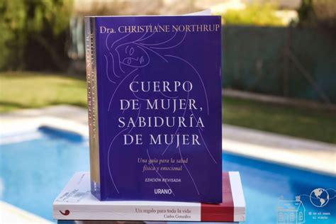 libro cuerpo de mujer sabiduria prepararse para ser madre consciente de mi casa al mundo