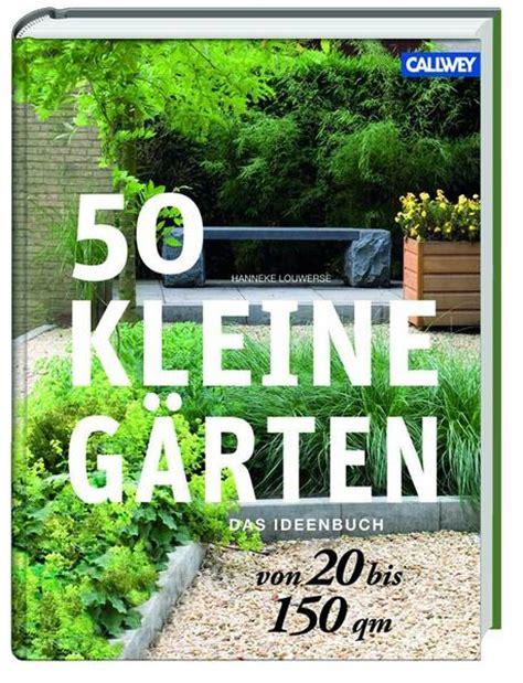 Garten 50 Qm Gestalten by 50 Kleine G 228 Rten
