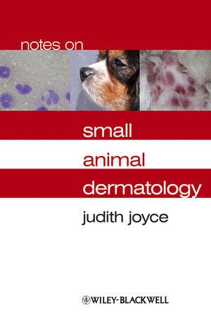 libro notes from a small notes on small animal dermatology judith joyce