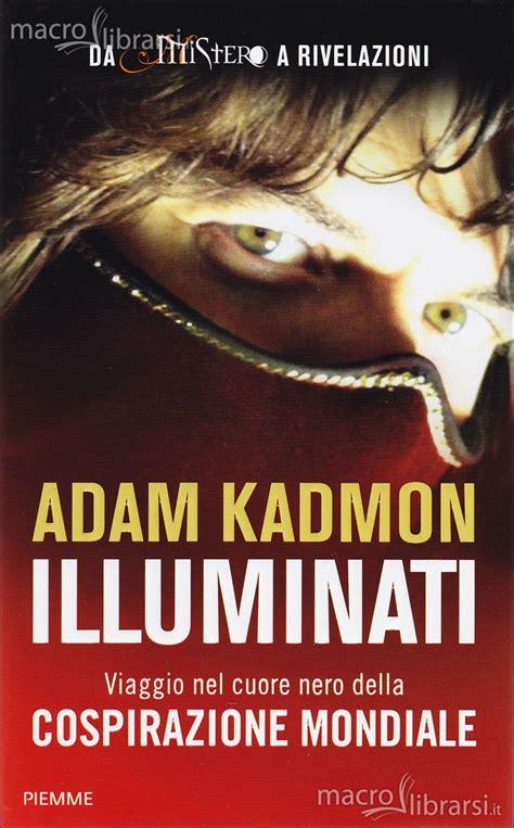 illuminati libro illuminati libro adam kadmon