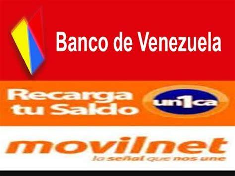 banco de venezuela youtube banco de venezuela como realizar recarga movilnet por
