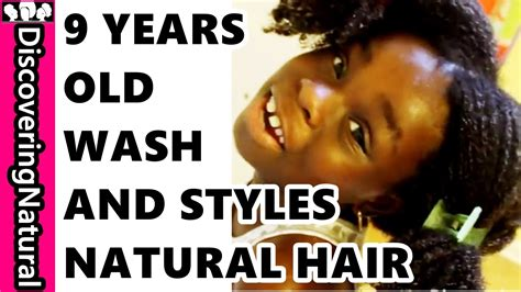 natural hairstyles for 11 year olds 9 year old washes and styles natural hair herself youtube