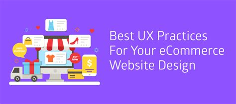 6 ux web design best practices for a great website best ux practices for your ecommerce website design idea