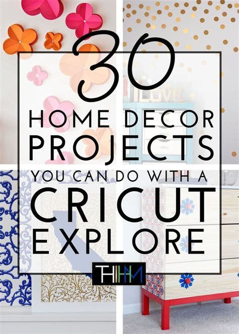 cricut home decor projects 30 home decor projects you can make with a cricut explore