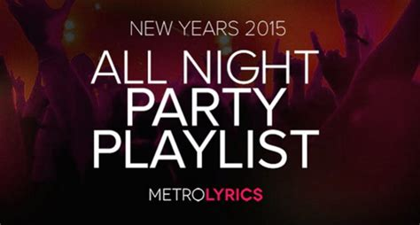 new year song playlist ring in 2015 with our all new years playlist