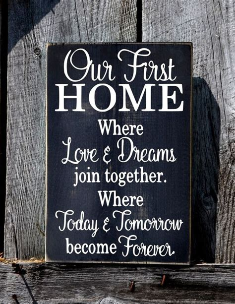 home building quotes our first home sign rustic wedding gift for couple first