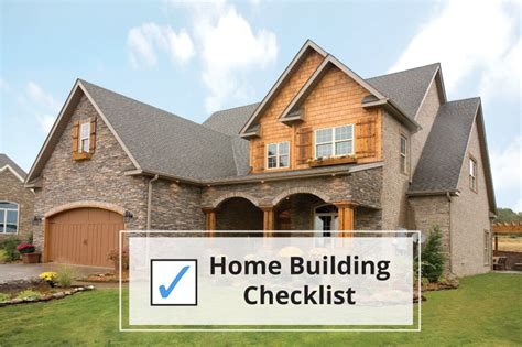i want to build a house checklist for building a house custom homes built in