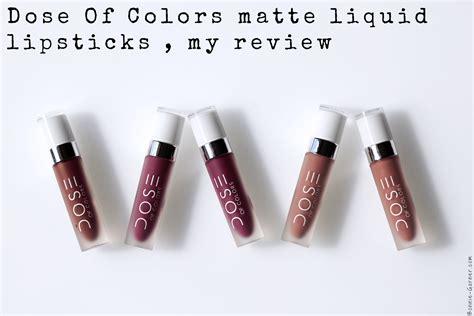 dose of colors review dose of colors matte liquid lipsticks my review bonnie