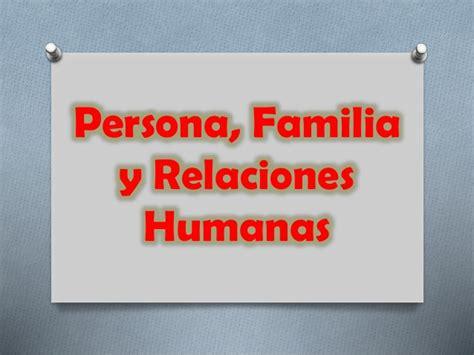 programacion de persona familia y relaciones humanas de 4 de secundaria persona familia y relaciones humanas