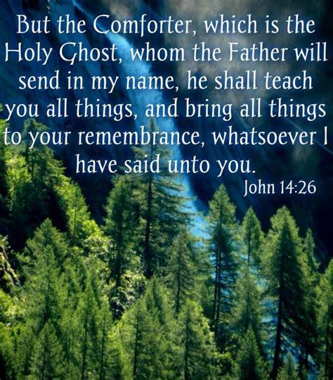 holy spirit comforter verse john 14 26 prayers the word blessings wisdom pinterest