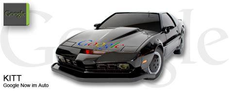 Auto Malen Für Anfänger by Kitt By Google Das Handfreie Google Now Im Auto