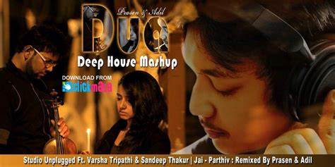 download mp3 dj house remix 2015 duaa varsha tripathi sandeep thakur deep house mashup