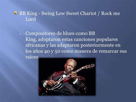 bb king swing low sweet chariot el blues