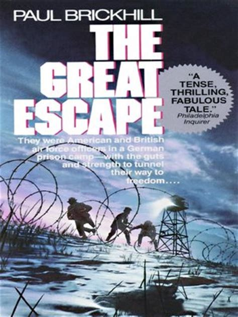 s great escape books the great escape by paul brickhill 183 overdrive ebooks