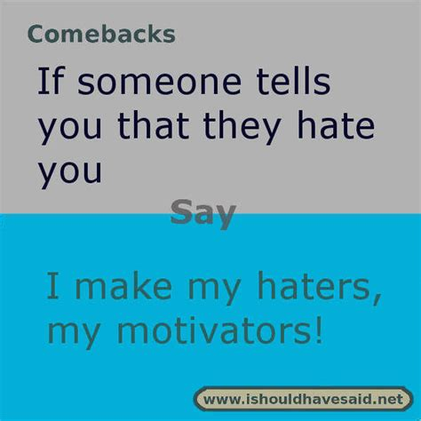 A Comeback by Comebacks For Haters Www Pixshark Images Galleries