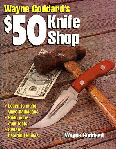 50 knife shop wayne goddard s 50 knife shop torrent
