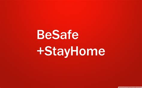 safe stay home ultra hd desktop background wallpaper