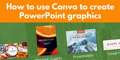 How To Use Canva To Create Powerpoint Graphics Canva Powerpoint Templates