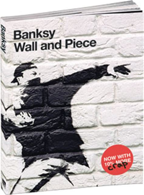 libro banksy wall and piece publikat publishing banksy wall and piece softc libro