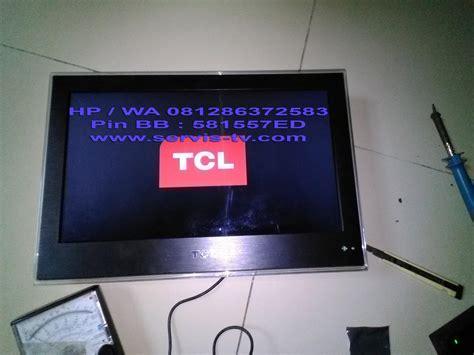 Tv Led Bekas Di Tangerang service tv lcd led pusat reparasi lcd led tv plasma
