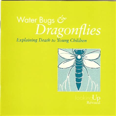 water bugs and dragonflies explaining death to young children a infants remembered in silence iris water bugs and