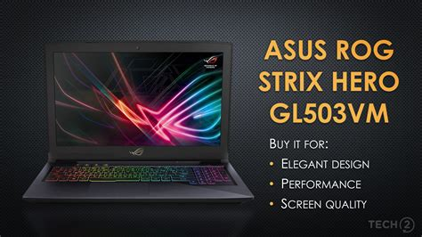 asus rog strix hero edition glvm gaming laptop review