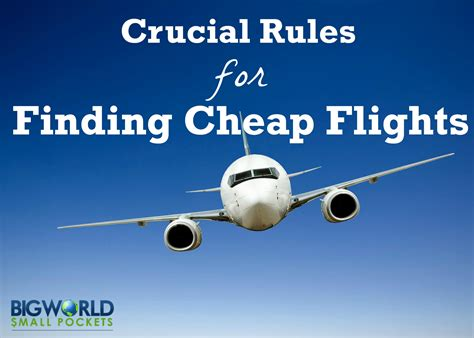 crucial for finding cheap flights big world small pockets