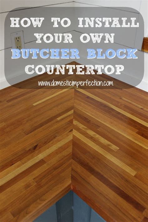 How To Install Butcher Block Countertops | installing butcher block countertops domestic imperfection