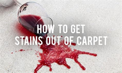 how to get stains out of carpet how to get stains out of carpet rc willey