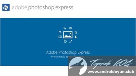 adobe photoshop express full version apk android oyun club