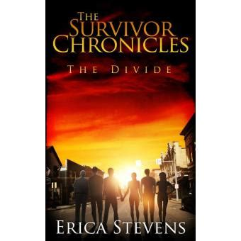 chronicles of a serial dater books the survivor chronicles book 2 the divide serial story