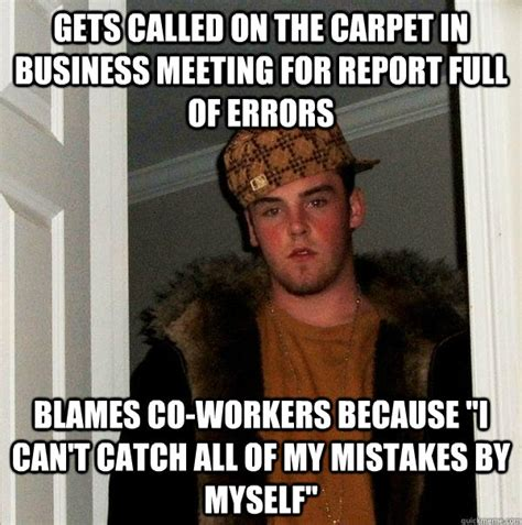Business Meeting Meme - gets called on the carpet in business meeting for report