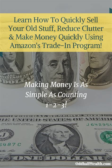 how to downsize your stuff how to make money online using amazon trade in program