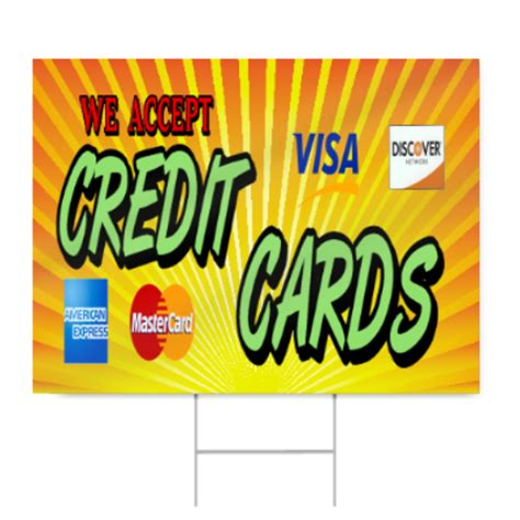 backyard credit card we accept credit cards sign signstoyou