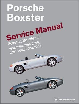 porsche 986 boxster boxster s service manual 1997 2004 bentley pb04