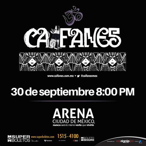 Calendario Arena Ciudad De Mexico 30 Aniversario De Caifanes En La Arena Ciudad De M 233 Xico